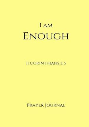 Bog, paperback I Am Enough Prayer Journal af Jenn Foster, Melanie Johnson