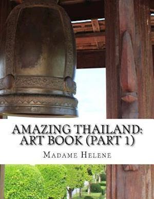 Bog, paperback Amazing Thailand af Madame Helene