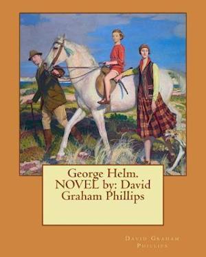 Bog, paperback George Helm. Novel by af David Graham Phillips