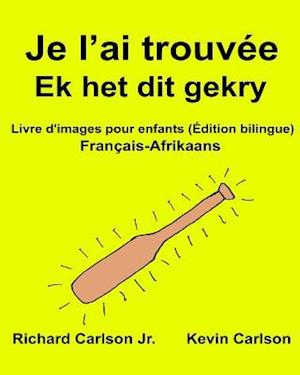 Bog, paperback Je L'Ai Trouvee Ek Het Dit Gekry af Richard Carlson Jr