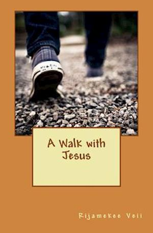 Bog, paperback A Walk with Jesus af Miss Rijamekee T. Veii