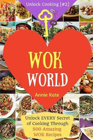 Bog, paperback Welcome to Wok World af Annie Kate