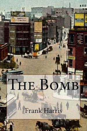 Bog, paperback The Bomb af Frank Harris