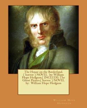 Bog, paperback The House on the Borderland.( Horror ) Novel by af William Hope Hodgson