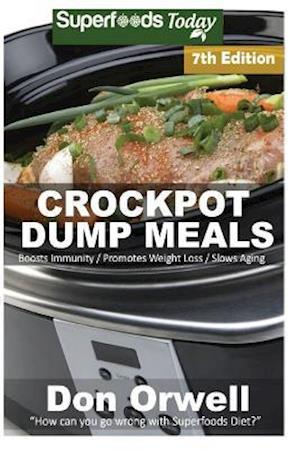 Bog, paperback Crockpot Dump Meals af Don Orwell