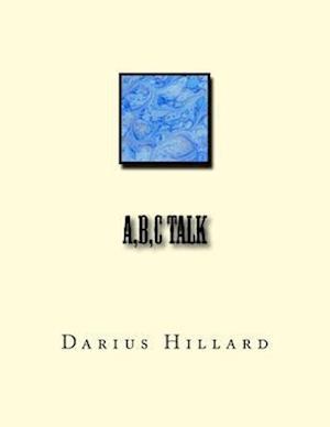 Bog, paperback A, B, C Talk af Darius Hillard