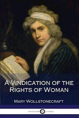 Bog, paperback A Vindication of the Rights of Woman af Mary Wollstonecraft