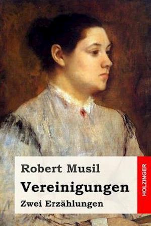 Bog, paperback Vereinigungen af Robert Musil