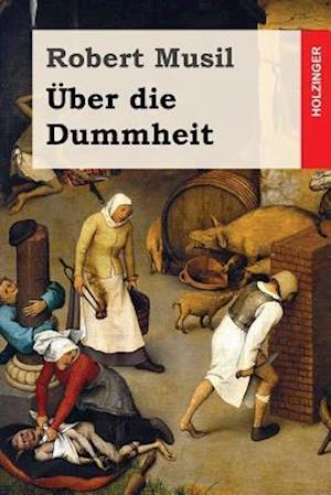 Bog, paperback Uber Die Dummheit af Robert Musil