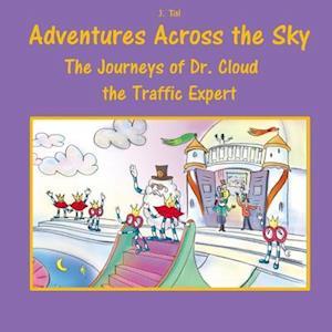 Bog, paperback The Journeys of Dr. Cloud, the Traffic Expert af J. Tal