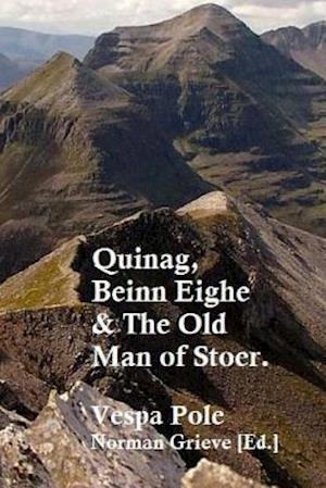 Bog, paperback Quinag, Beinn Eighe & the Old Man of Stoer. af Vespa Pole