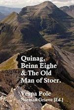 Quinag, Beinn Eighe & the Old Man of Stoer.