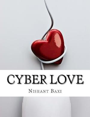 Bog, paperback Cyber Love af MR Nishant K. Baxi