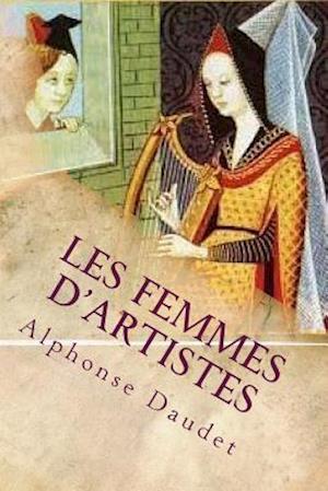 Bog, paperback Les Femmes D'Artistes af Alphonse Daudet