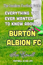 Everything You Ever Wanted to Know about - Burton Albion FC