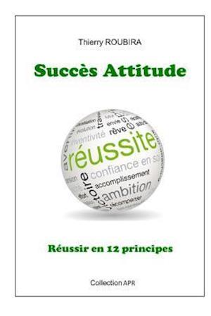 Bog, paperback Succes Attitude af Thierry Roubira