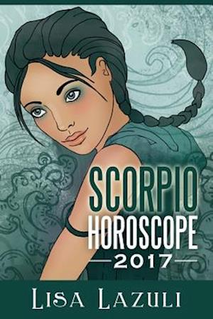 Bog, paperback Scorpio Horoscope 2017 af Lisa Lazuli