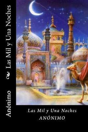 Bog, paperback Las Mil y Una Noche (Spanish Edition) af Anonimo