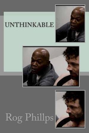 Bog, paperback Unthinkable af Rog Phillps