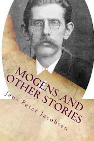 Bog, paperback Mogens and Other Stories af Jens Peter Jacobsen