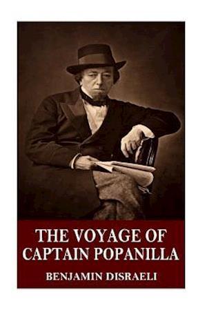 Bog, paperback The Voyage of Popanilla af Benjamin Disraeli