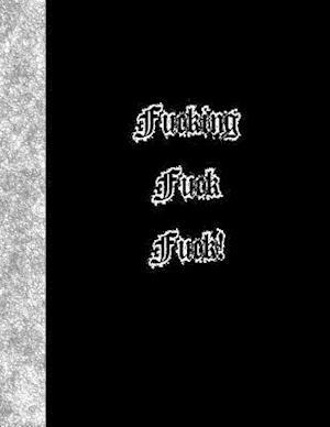 Bog, paperback Fucking Fuck Fuck af Ij Publishing LLC