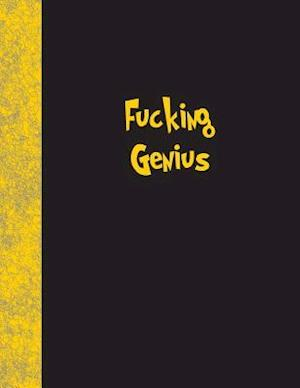 Bog, paperback Fucking Genius af Ij Publishing LLC
