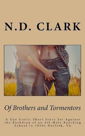Bog, paperback Of Brothers and Tormentors af N. D. Clark