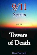 911 Spirits and the Towers of Death