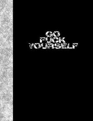 Bog, paperback Go Fuck Yourself af Ij Publishing LLC