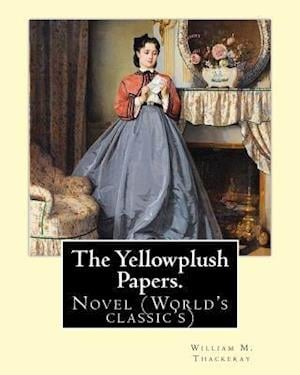 Bog, paperback The Yellowplush Papers. by af William M. Thackeray