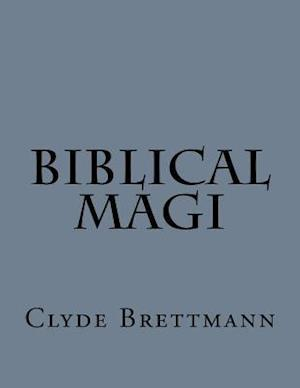 Biblical Magi