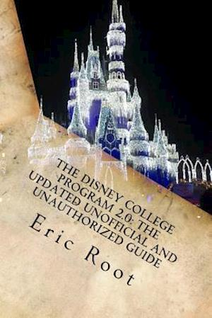Bog, paperback The Disney College Program 2.0 af Eric Root