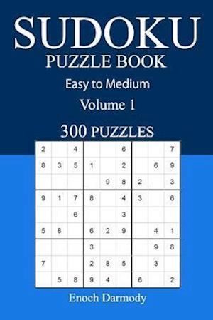 Easy to Medium 300 Sudoku Puzzle Book