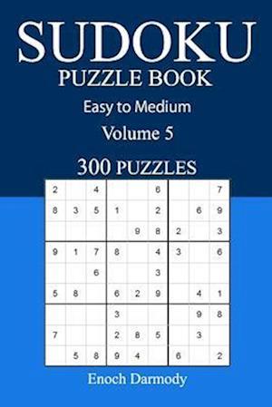 Bog, paperback Easy to Medium 300 Sudoku Puzzle Book af Enoch Darmody