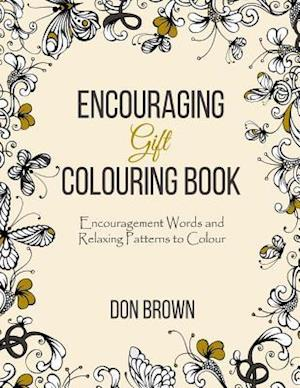 Bog, paperback Encouraging Gift Colouring Book af Don Brown, Encouragement Gift