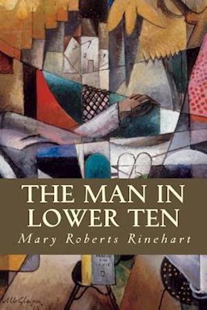 Bog, paperback The Man in Lower Ten af Mary Roberts Rinehart