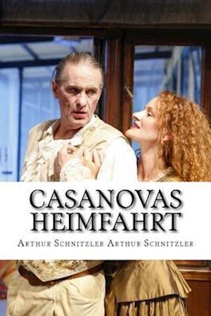 Bog, paperback Casanovas Heimfahrt af Arthur Schnitzler Arthur Schnitzler