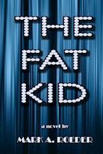 The Fat Kid