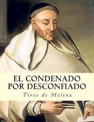 Bog, paperback El Condenado Por Desconfiado af Tirso De Molina