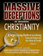 Massive Deceptions in Modern Christianity