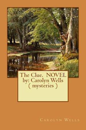 Bog, paperback The Clue. Novel by af Carolyn Wells