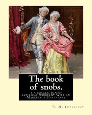 Bog, paperback The Book of Snobs. by af W. M. Thackeray
