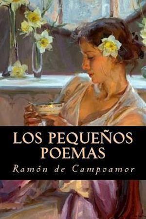 Bog, paperback Los Pequenos Poemas af Ramon de Campoamor