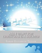 All I Want for Christmas Is a Soldier