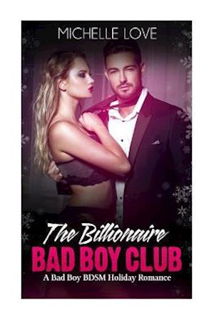 Bog, paperback The Billionaire Bad Boy Club af Michelle Love