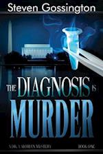 The Diagnosis Is Murder