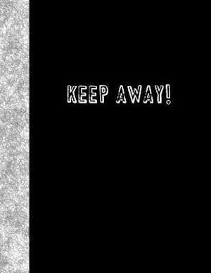 Bog, paperback Keep Away af Ij Publishing LLC