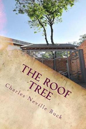 Bog, paperback The Roof Tree af Charles Neville Buck