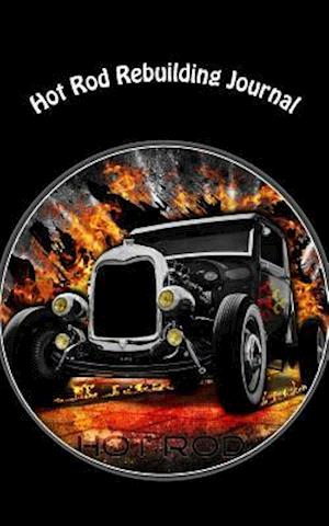Bog, paperback Hot Rod Rebuilding Journal af Automotive Accessories Books